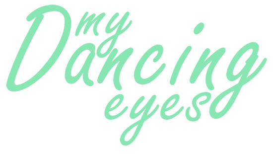 My Dancing Eyes